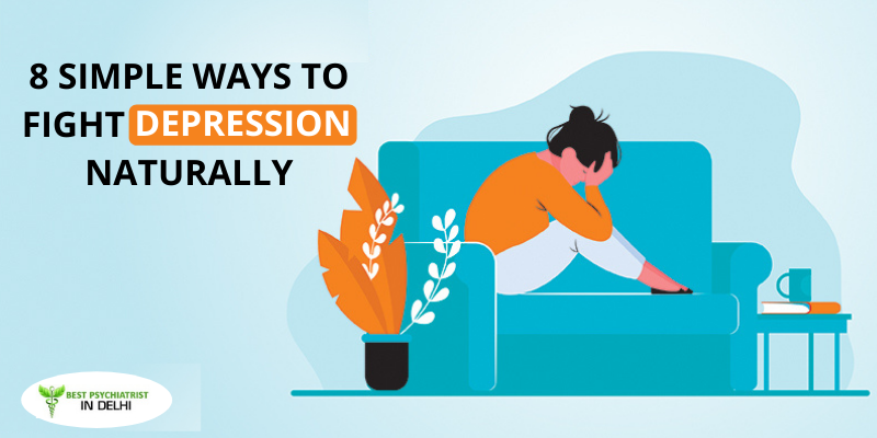 8 Simple Ways to Fight Depression Naturally